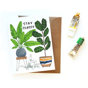 Stay Classy Cat and Plants Card