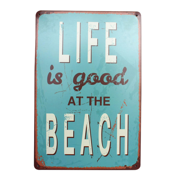 Life is Good at the Beach Metal Tin Sign