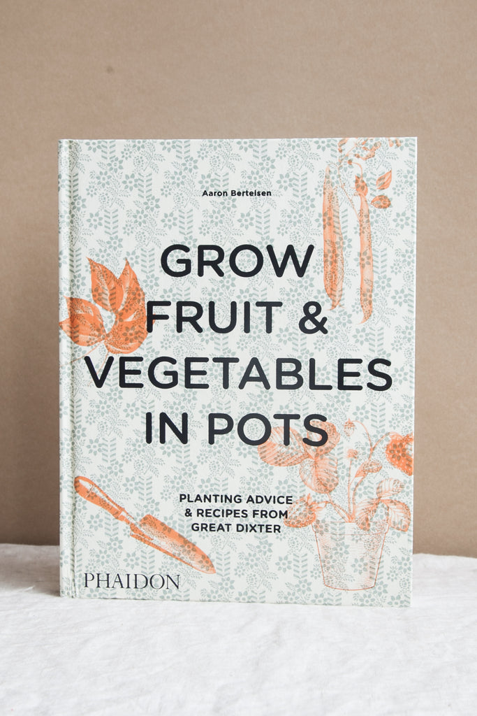 Grow Fruits and Vegetables in Pots