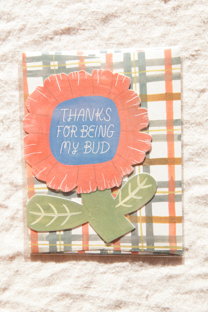 Thanks for Being My Bud Greeting Card