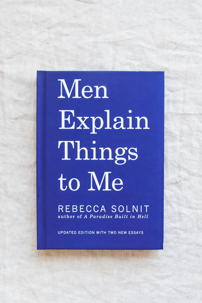 Men Explain Things to Me - Hard Cover