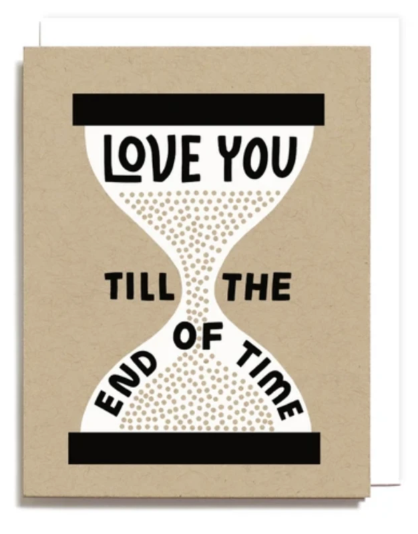 Till the End of Time Greeting Card