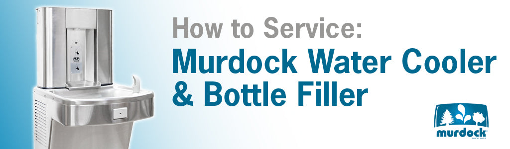 How to Service a Murdock Water Cooler and Bottle Filler