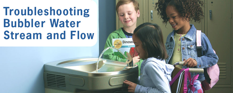 Troubleshooting Bubbler Water Stream and Flow