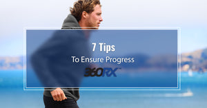 7 Tips To Ensure Progress