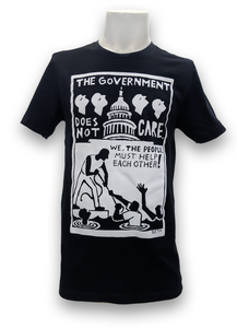 The Government Does Not Care T-Shirt - UNISEX