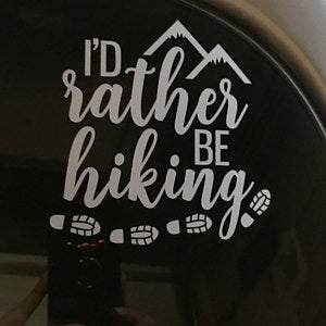 Rather Be Hiking Decal