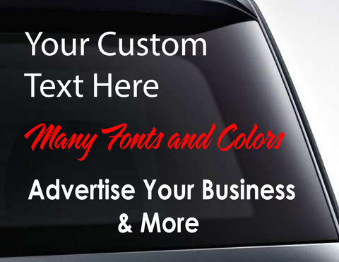 Custom Text And Advertising Signage Vinyl Decals
