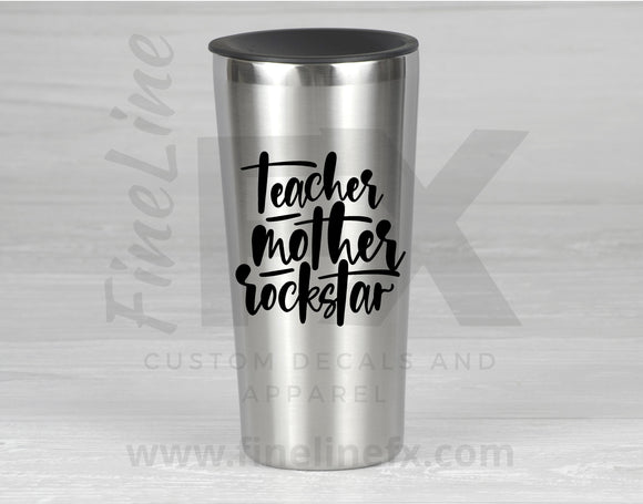 Teacher .Mother. Rockstar Vinyl Decal Sticker - FineLineFX