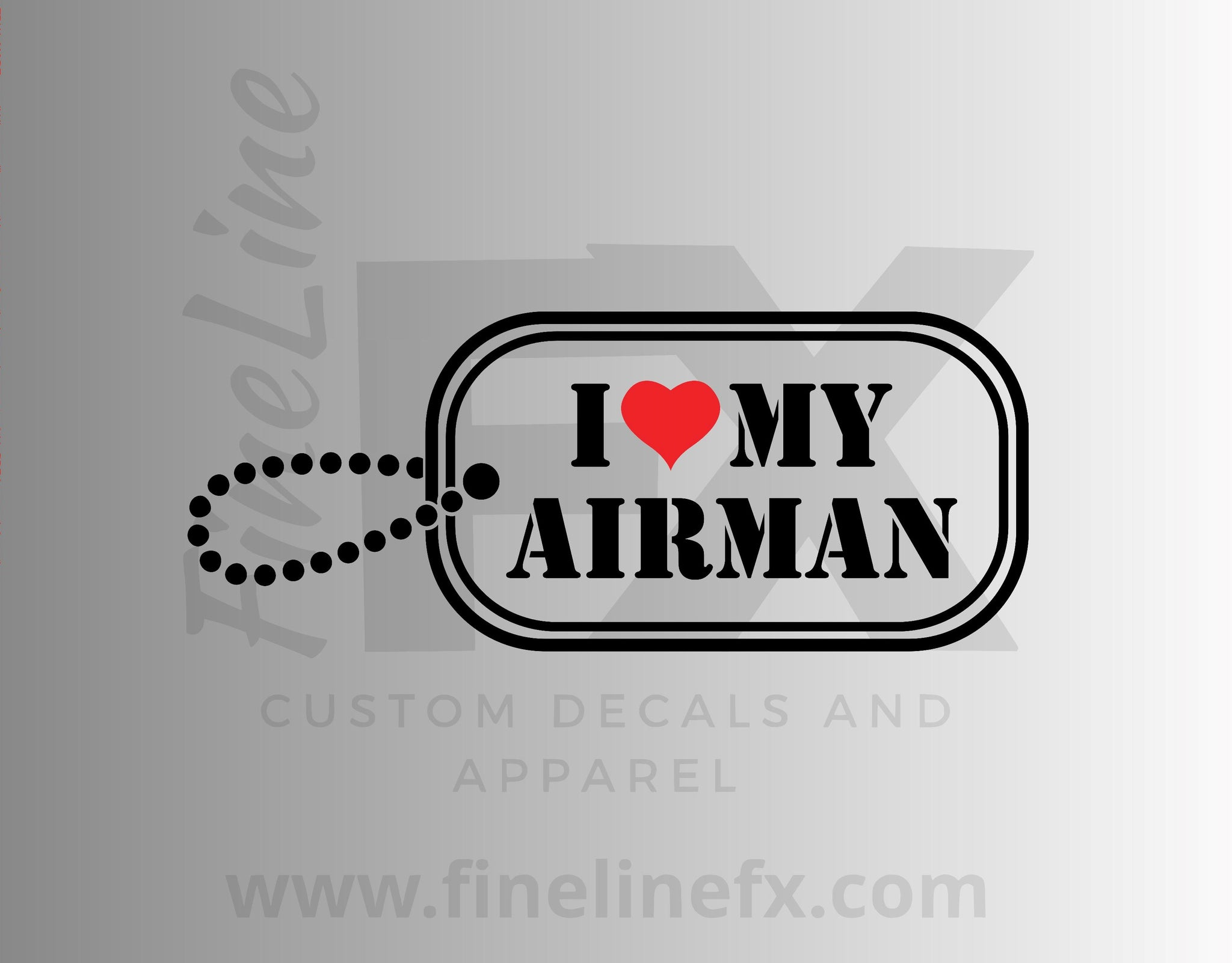I Love My Airman Military Dog Tag Vinyl Decal Sticker