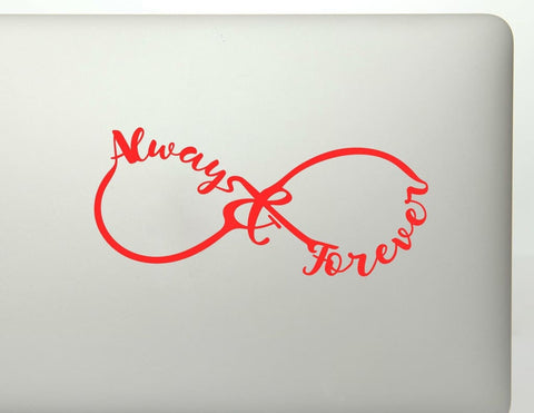 Always And Forever Infinity Symbol Vinyl Decal Sticker