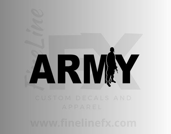 Army With A Soldier Silhouette Vinyl Decal Sticker - FineLineFX