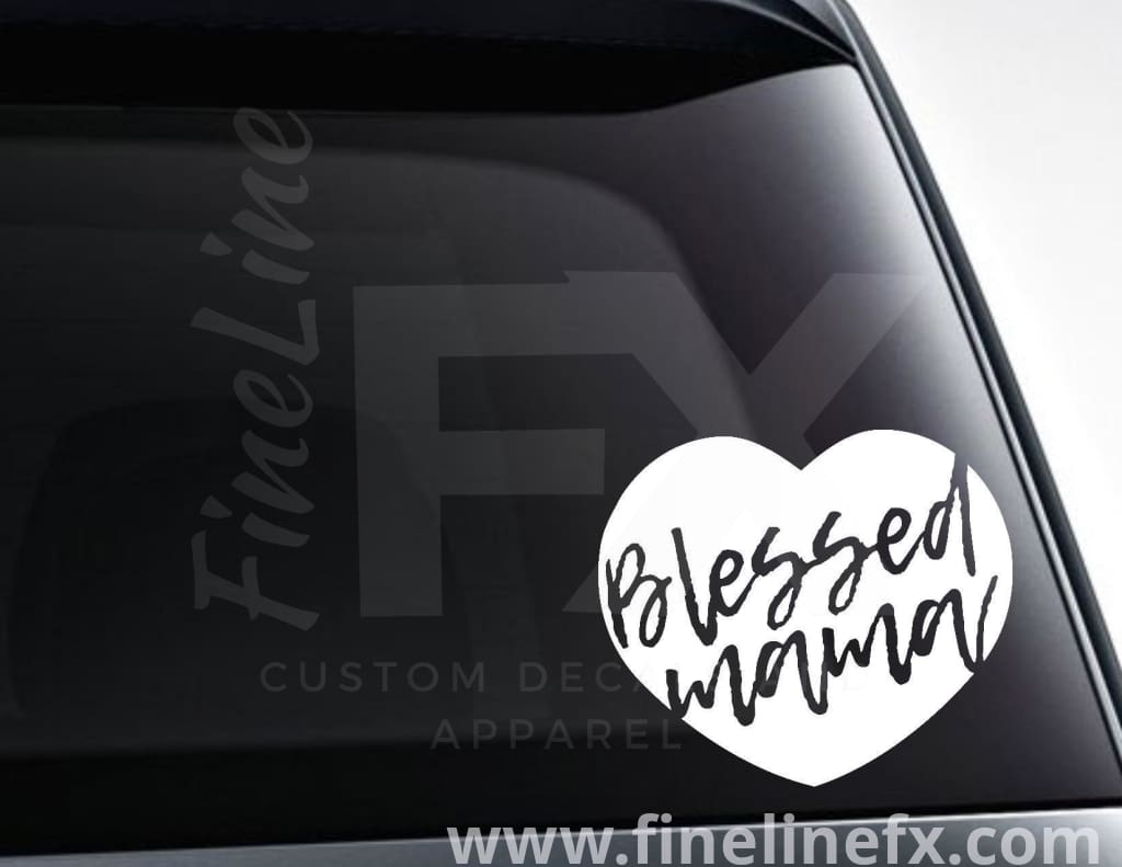 Blessed Mama Heart Vinyl Decal Sticker