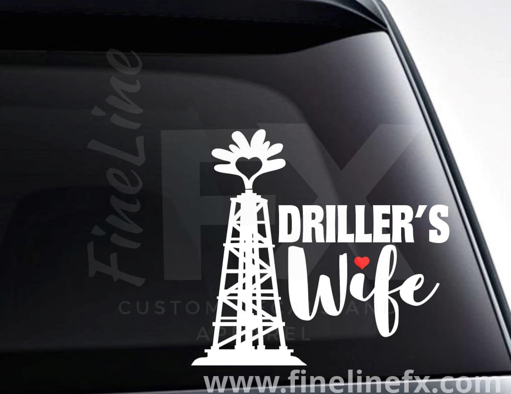 Driller's Wife Drill Tower Vinyl Decal Sticker