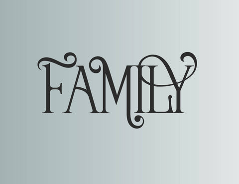 Family Fancy Typography Die Cut Vinyl Wall Decal