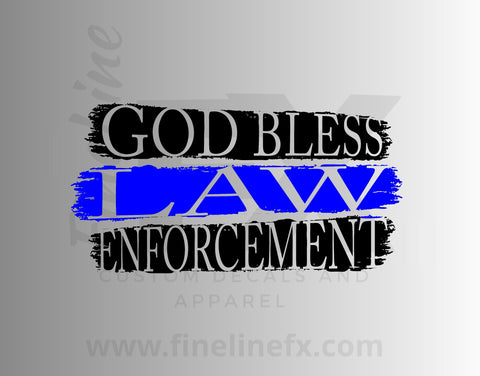 God Bless Law Enforcement With Blue Line Vinyl Decal Sticker.