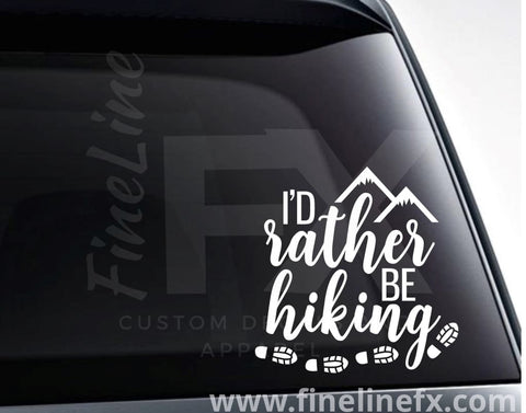 I'd Rather Be Hiking Vinyl Decal Sticker