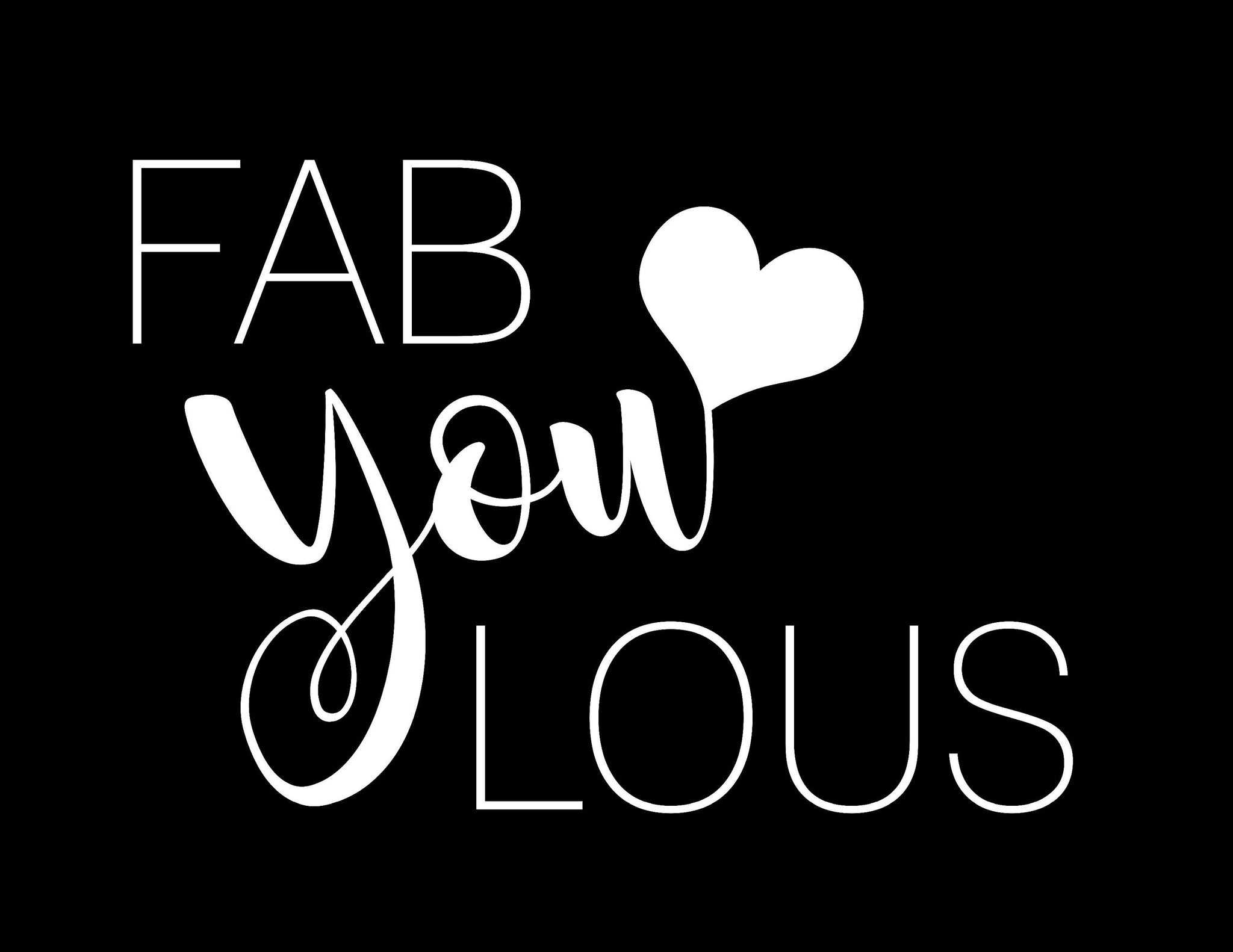 Fabulous Fab You Lous Vinyl Decal Sticker