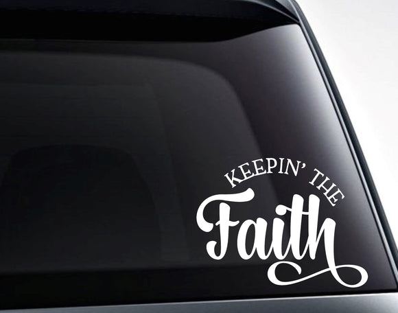 Keepin' The Faith Vinyl Decal Sticker - FineLineFX