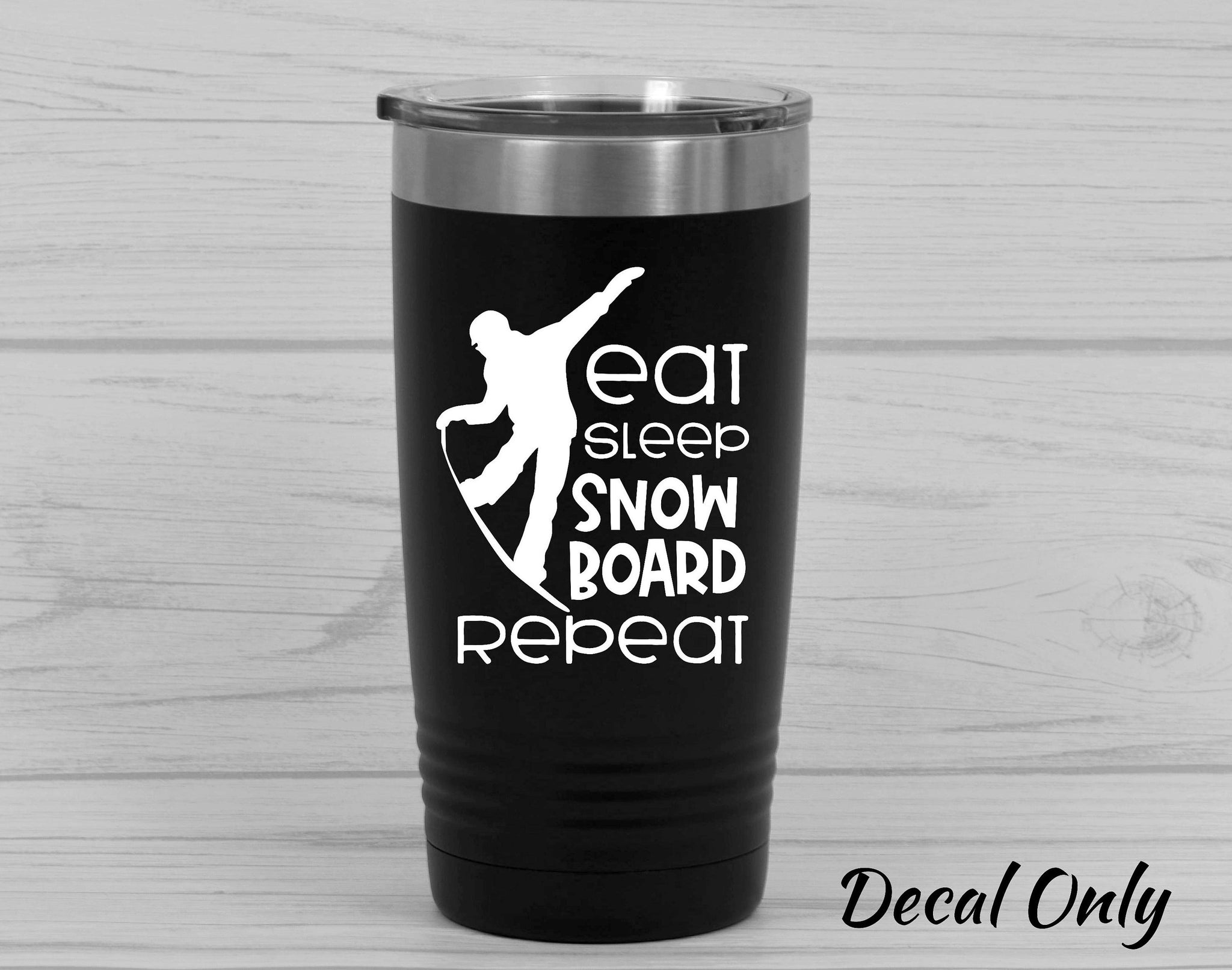 Eat Sleep Snowboard Repeat.. Snowboarder Vinyl Decal Sticker