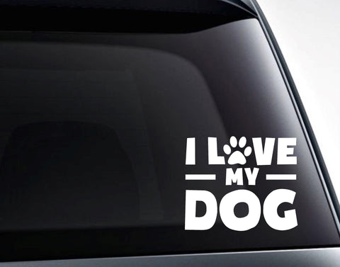 I Love My Dog, Dog Paw Vinyl Decal Sticker