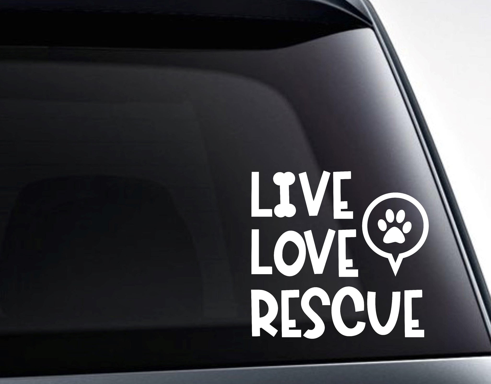 Live Love Rescue Rescue Dogs Vinyl Decal Sticker