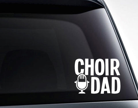 Choir Dad Microphone Vinyl Decal Sticker