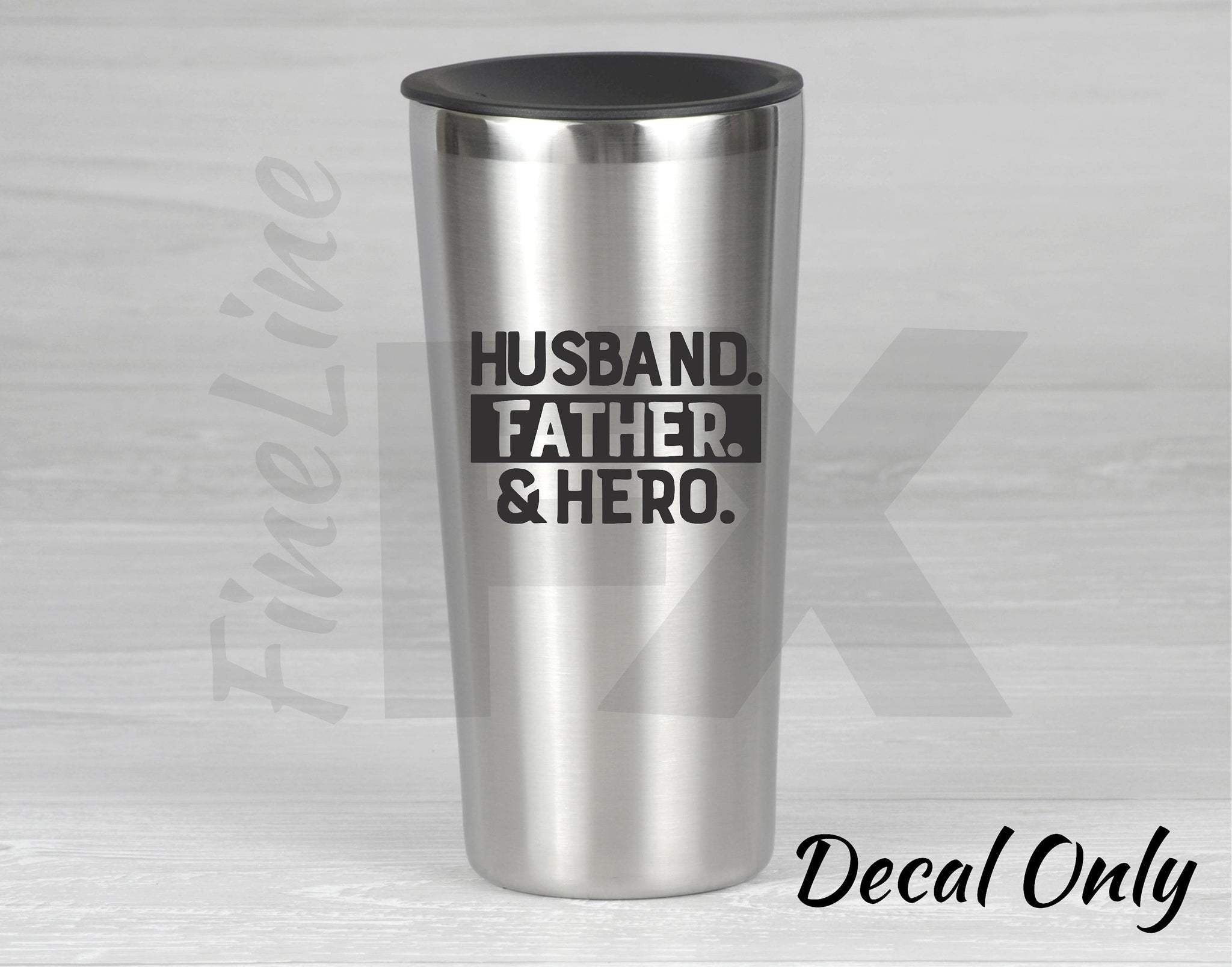 Husband Father Hero Vinyl Decal Sticker