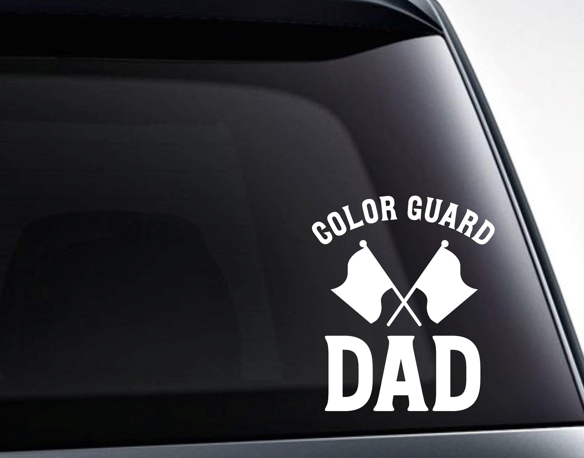 Color Guard Dad Marching Band Crossed Flags Vinyl Decal Sticker