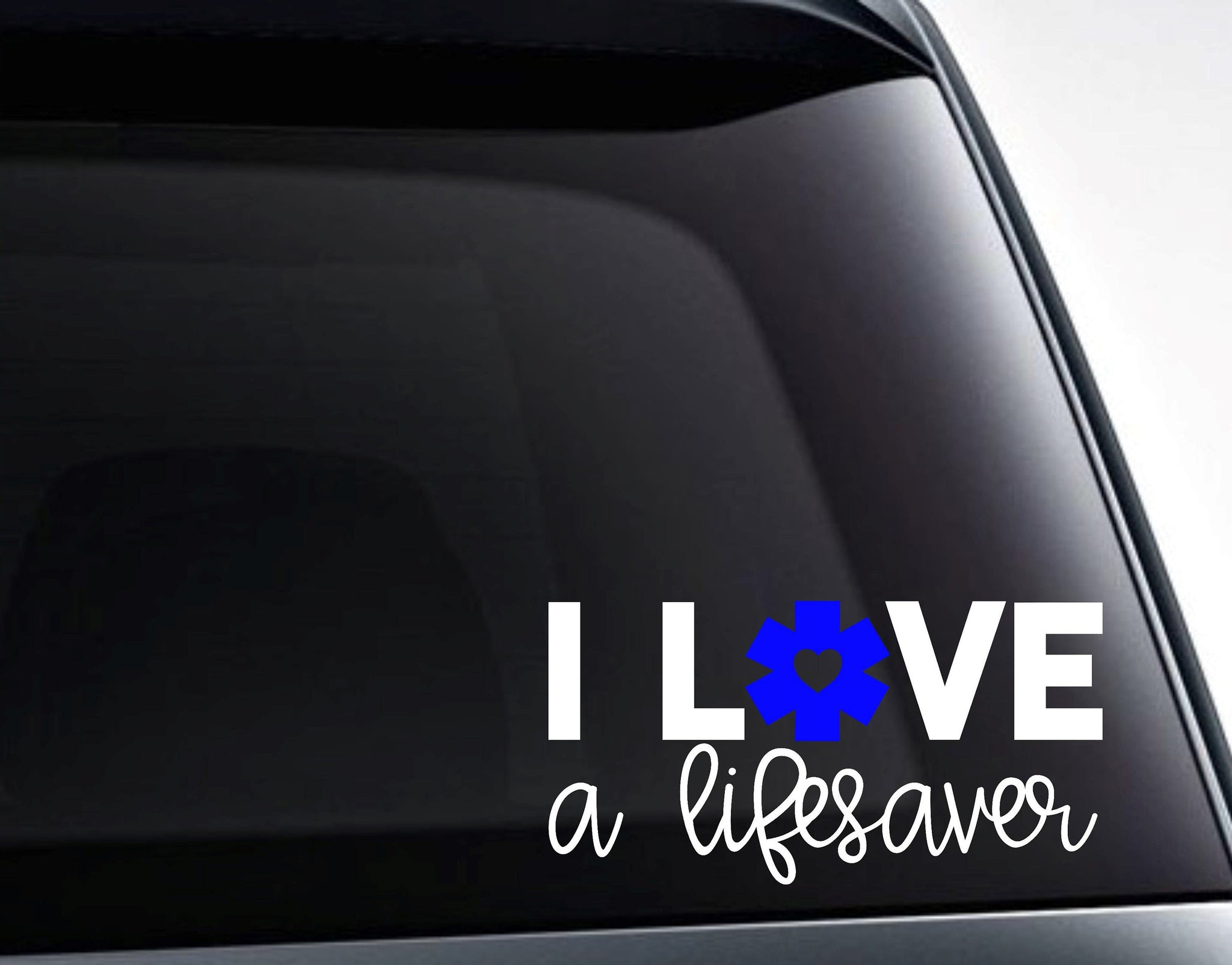 I Love A Lifesaver Paramedic Emt Love 2 Color Vinyl Decal Sticker