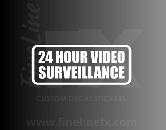 24 Hour Video Surveillance, Home and Business Security Vinyl Decal Sticker - FineLineFX