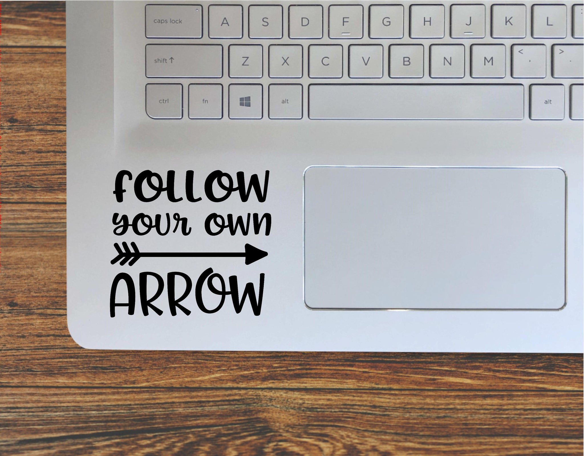 Follow Your Own Arrow Decal / Motivational Inspirational Saying Vinyl Decal Sticker