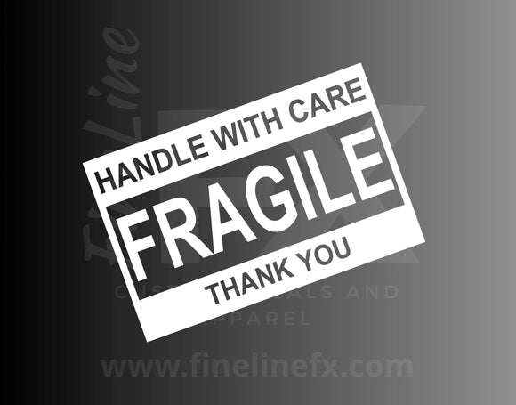 Fragile Handle With Care Die Cut Vinyl Decal Sticker - FineLineFX