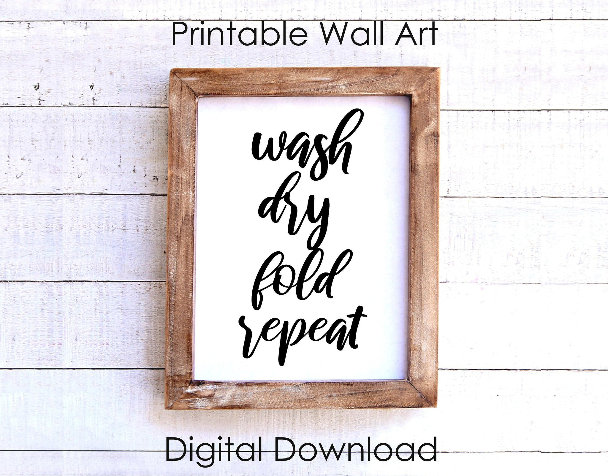 Laundry Room Printable Wall Art, Wash Dry Fold Repeat Wall Art Instant Digital Download