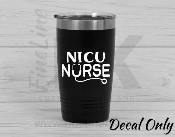 NICU Nurse, Neonatal Nurse Stethoscope Vinyl Decal Sticker - FineLineFX