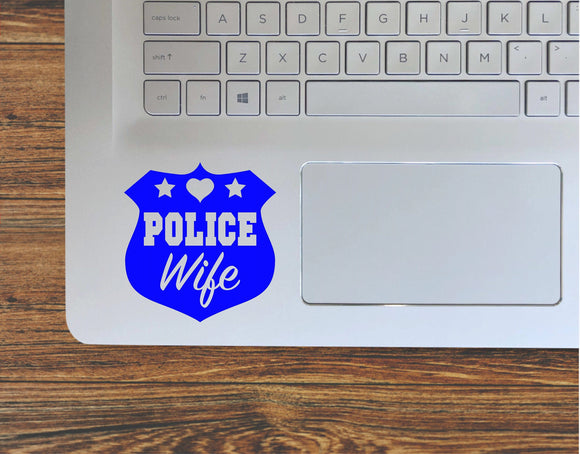 Police Wife Police Badge Vinyl Decal Sticker | Multiple Sizes And Colors | Decal For Cars, Laptops, Tumblers And More