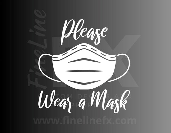Please Wear A Mask Script Font Business Entry Sign Decal, Window Decal, Storefront Decal, Medical Mask Vinyl Decal Sticker