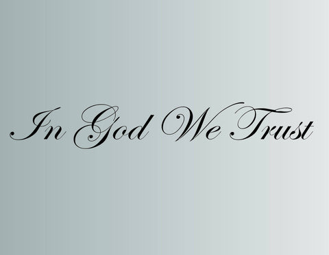 In God We Trust Die Cut Vinyl Wall Decal