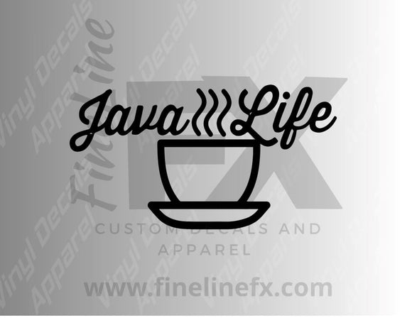 Java Life Coffee Cup Vinyl Decal Sticker - FineLineFX