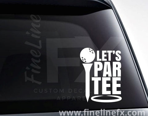 Let's Par Tee Golfing Vinyl Decal Sticker
