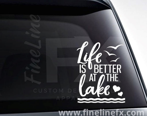 Life Is Better At The Lake Vinyl Decal Sticker - FineLineFX