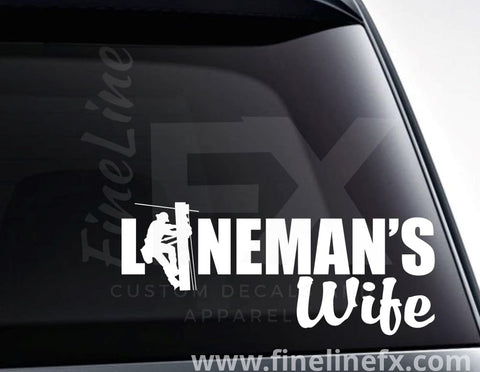 Lineman's Wife Electric Utility Worker Wife Vinyl Decal Sticker