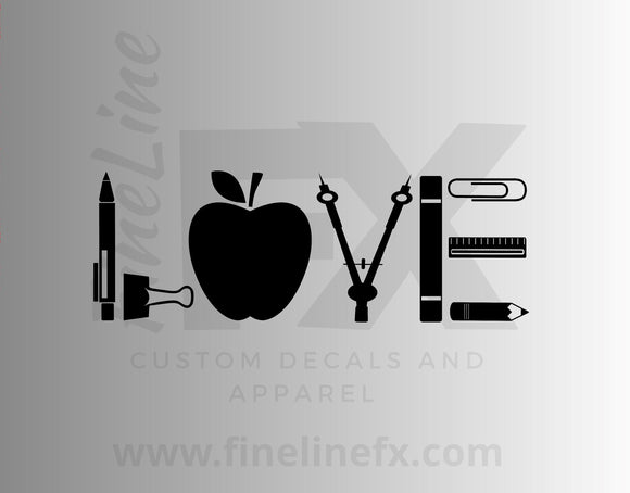 Love Teacher School Supplies Vinyl Decal Sticker - FineLineFX