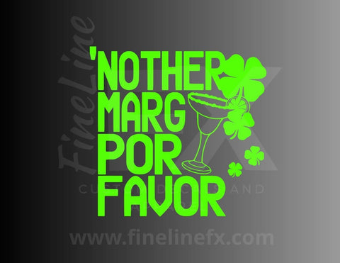 Nother Marg Por Favor Vinyl Decal Sticker