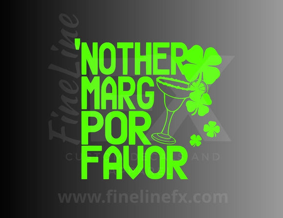 Nother Marg Por Favor vinyl decal / Sticker