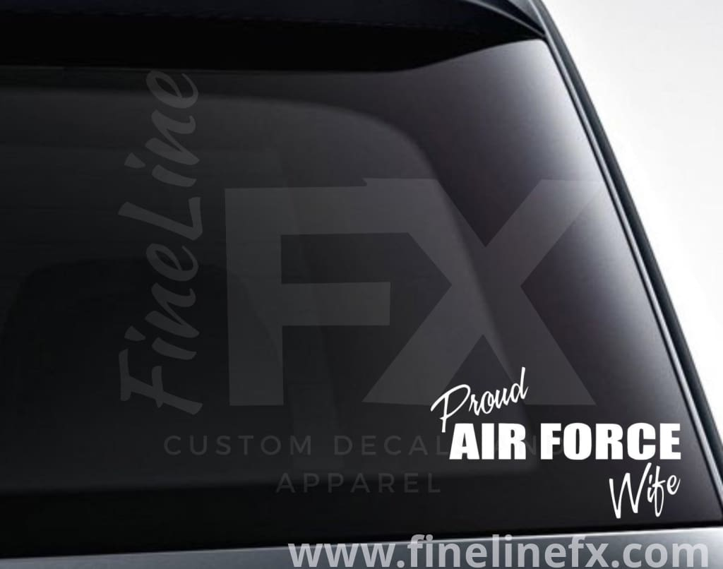 Proud Air Force Wife Vinyl Decal Sticker