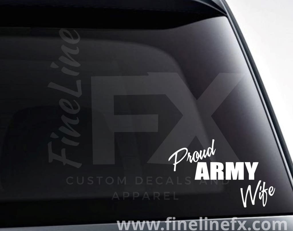 Proud Army Wife Vinyl Decal Sticker