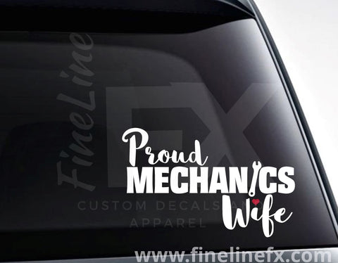 Proud Mechanic's Wife Vinyl Decal Sticker