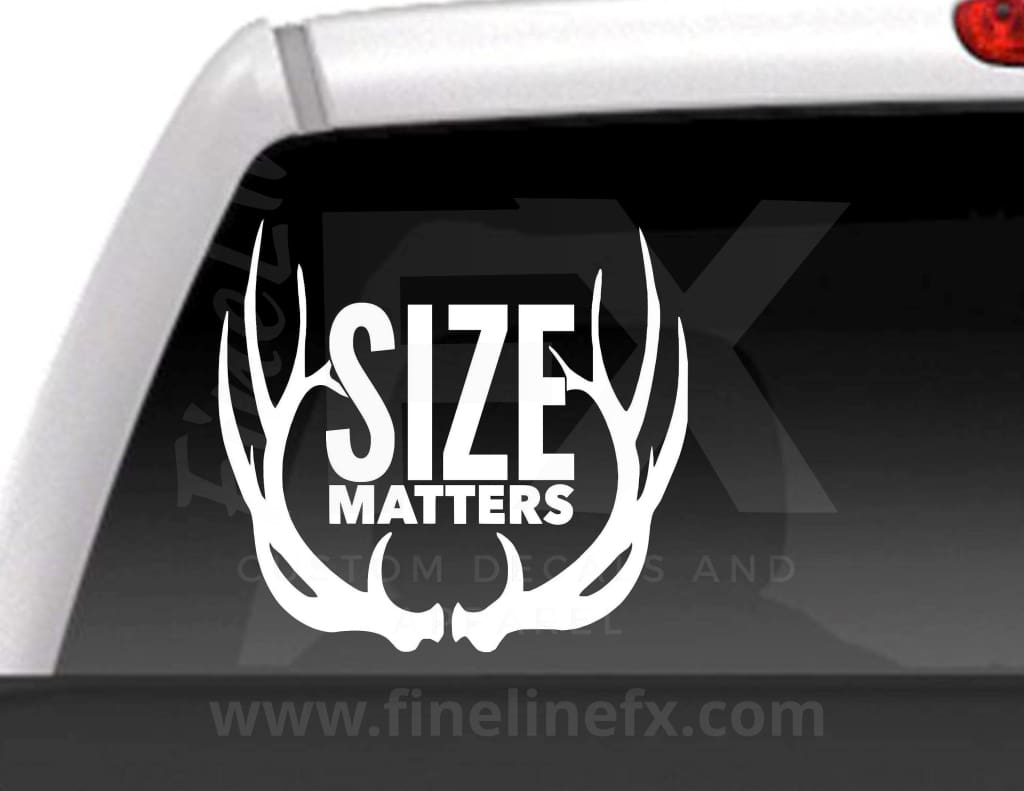 Size Matters Deer Antlers Vinyl Decal Sticker