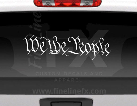 We The People Vinyl Decal Sticker Constitution Preamble - FineLineFX